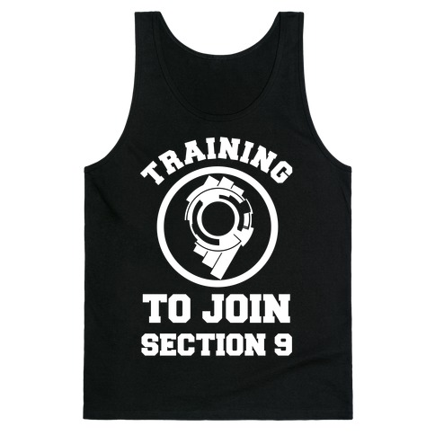 Training To Join Section 9 Tank Top