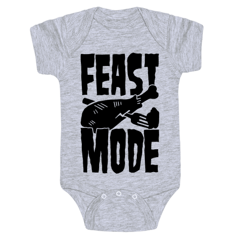 Feast Mode Baby Onesy