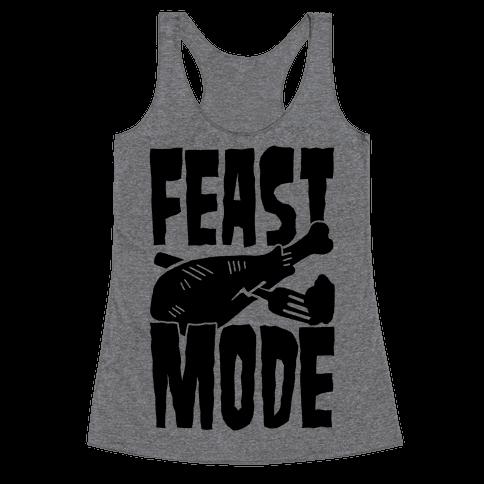 Feast Mode Racerback Tank Top
