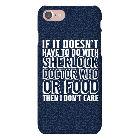 Then I Don't Care Phone Case