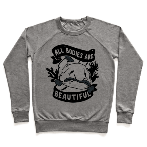 All Bodies Are Beautiful Blobfish Pullover