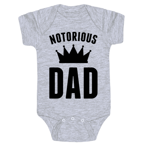Notorious DAD Baby Onesy