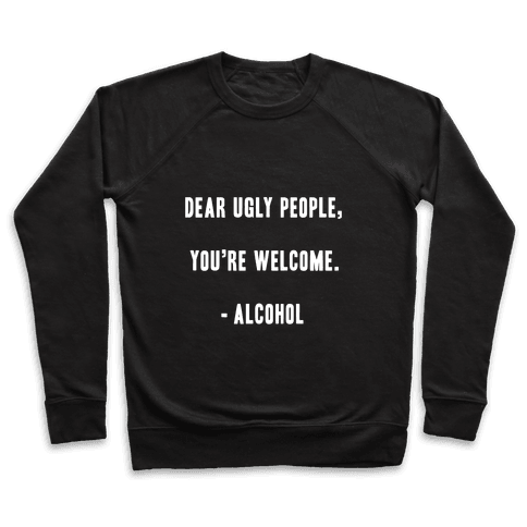 Dear Ugly People Pullover
