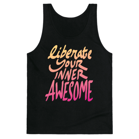 Liberate Your Inner Awesome Tank Top