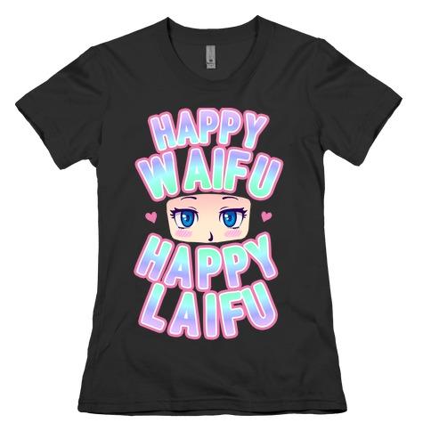 Happy Waifu Happy Laifu Womens T-Shirt
