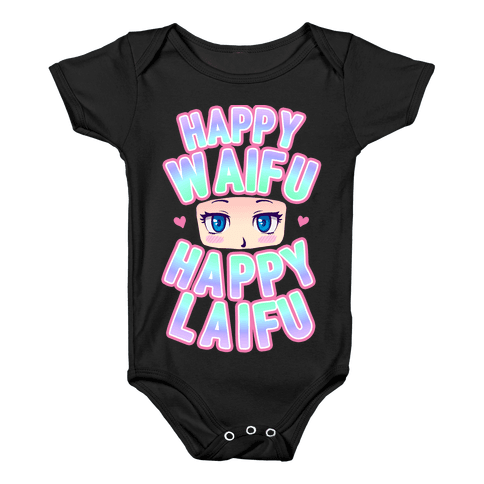 Happy Waifu Happy Laifu Baby Onesy