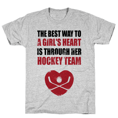 The Best Way To a Girl's Heart is Her Hockey Team Mens T-Shirt