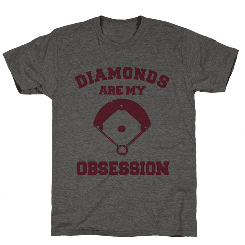 Diamonds are my Obsession Mens T-Shirt