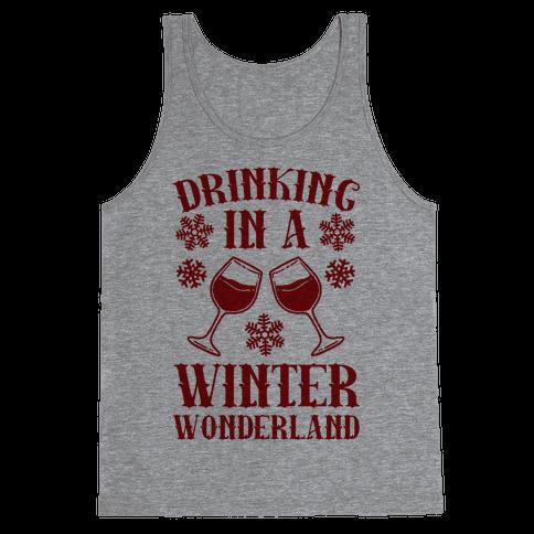 Drinking In A Winter Wonderland Tank Top