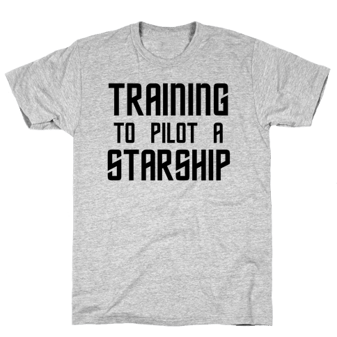 Training To Pilot A Starship Mens T-Shirt