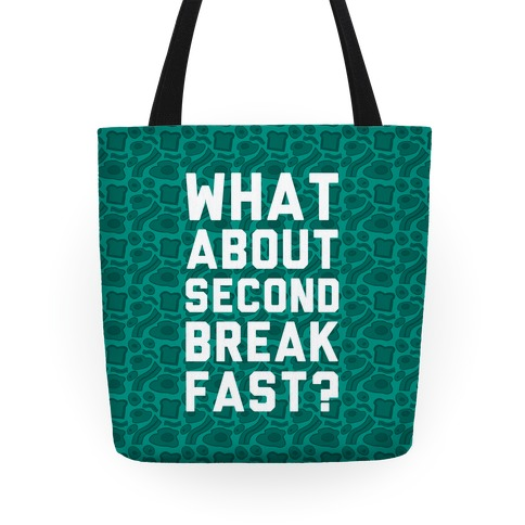What About Second Breakfast? Tote