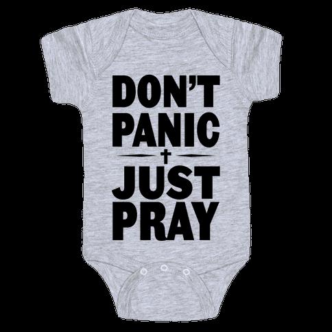 Don't Panic, Just Pray Baby Onesy