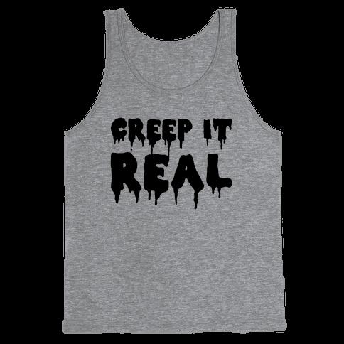 Creep It Real (Tank) Tank Top