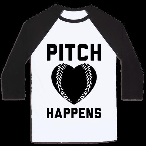 Pitch Happens Baseball Tee