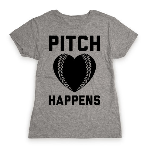 Pitch Happens Womens T-Shirt