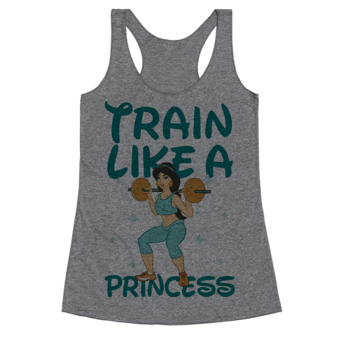 Train Like a Princess Racerback Tank Top