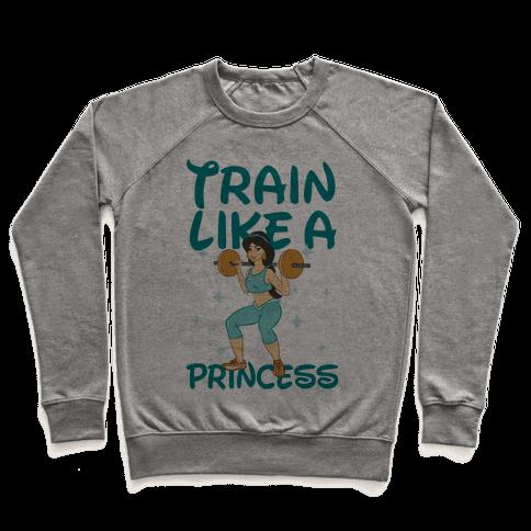 Train Like a Princess Pullover