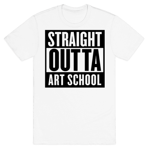 Straight Outta Art School Mens T-Shirt