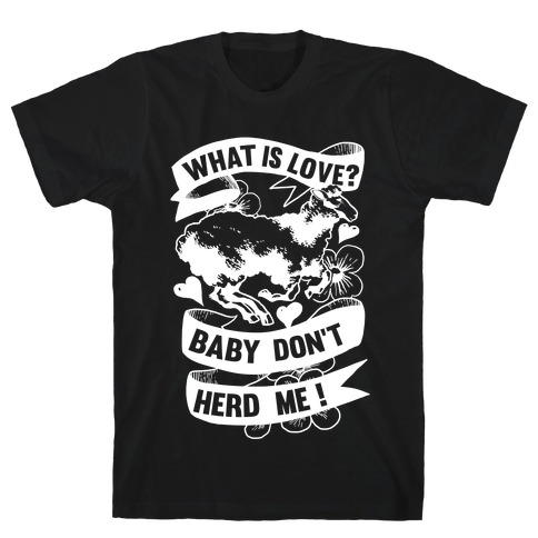 Baby Don't Herd Me Mens T-Shirt
