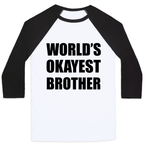 World's Okayest Brother Baseball Tee