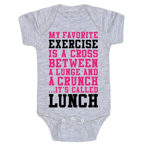 53e4a149f Lunge Crunch Lunch Baby Onesy. Lunge Crunch Lunch Baby Onesy. This shirt ...