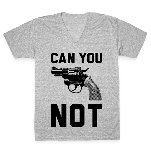 Can You Not? V-Neck Tee Shirt
