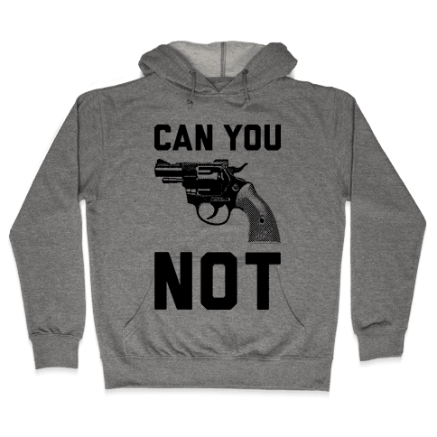 Can You Not? Hooded Sweatshirt
