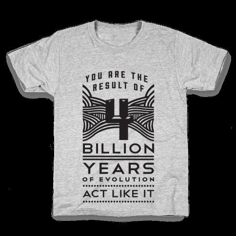 4 Billion Years Kids T-Shirt