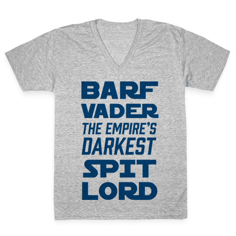Barf Vader The Empire's Darkest Spit Lord V-Neck Tee Shirt
