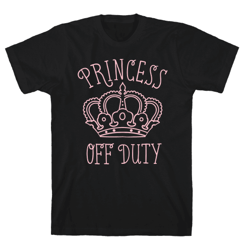 Princess Off Duty Mens T-Shirt