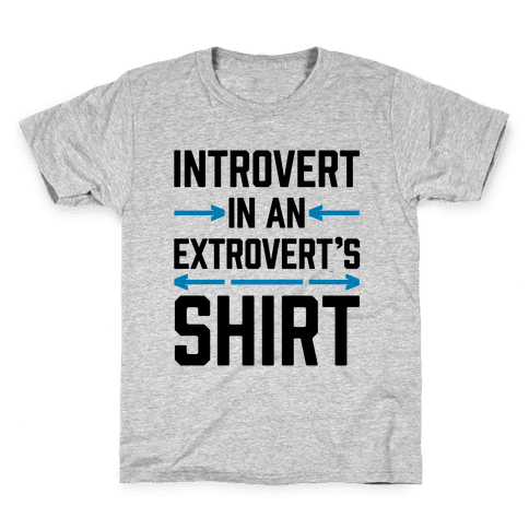 Introvert In An Extrovert's Shirt Kids T-Shirt