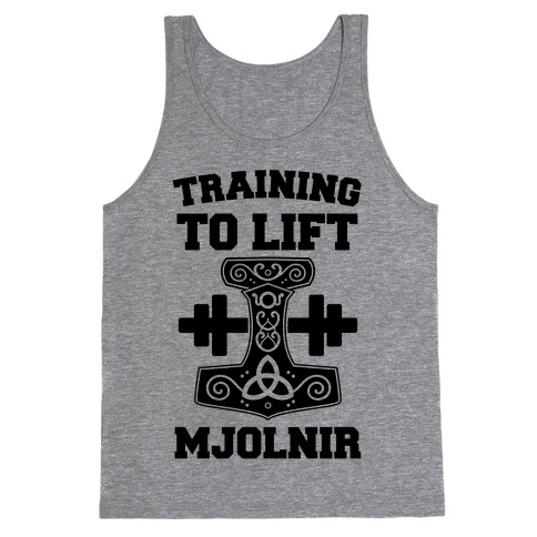 Training to Lift Mjolnir Tank Top