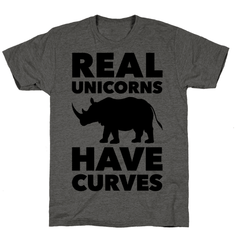 Real Unicorns Have Curves Mens T-Shirt