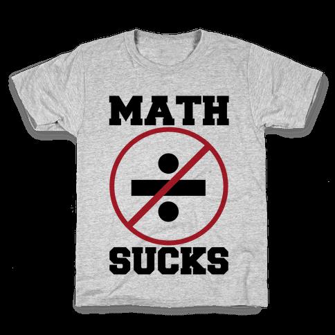 Math Sucks Kids T-Shirt