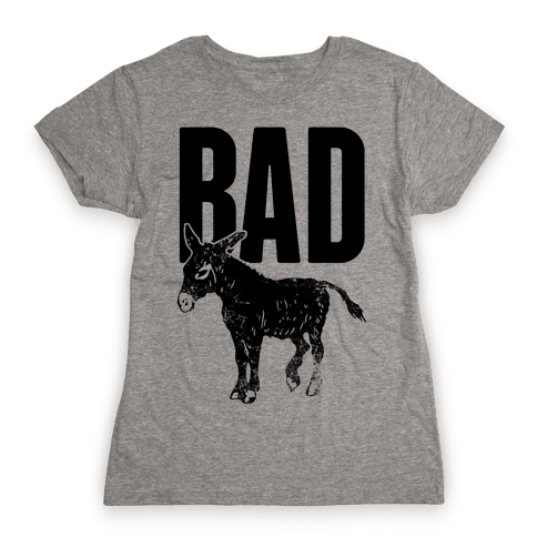 Bad Womens T-Shirt