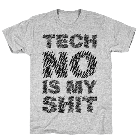 Techno Is My Shit Mens T-Shirt