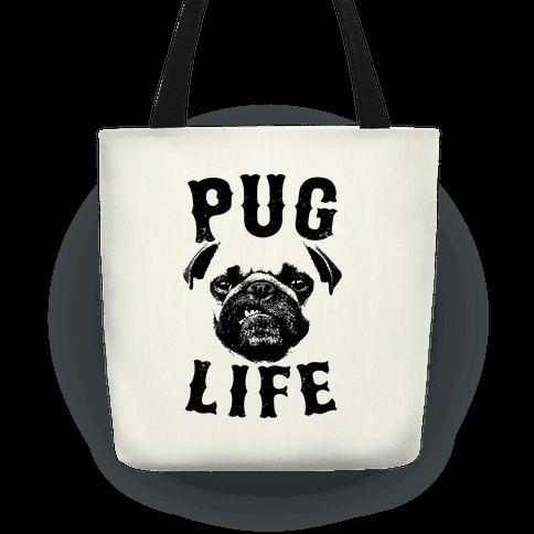 Pug Life Tote