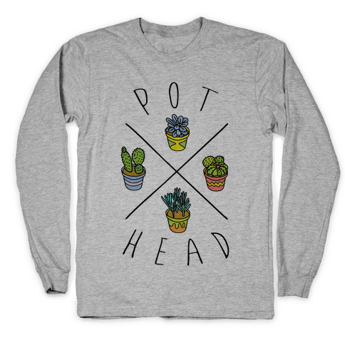Pot Head Succulents Long Sleeve T-Shirt