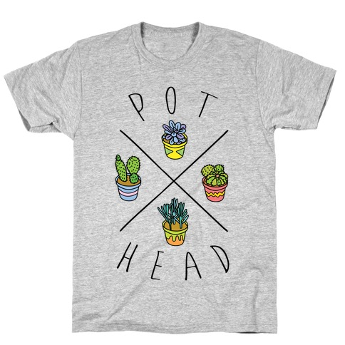 Pot Head Succulents T-Shirt