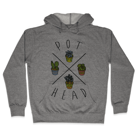 Pot Head Succulents Hooded Sweatshirt