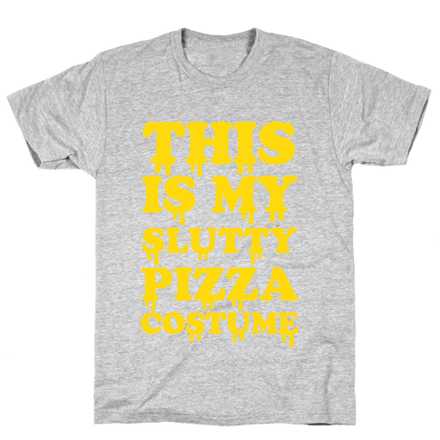 My Slutty Pizza Costume Mens T-Shirt