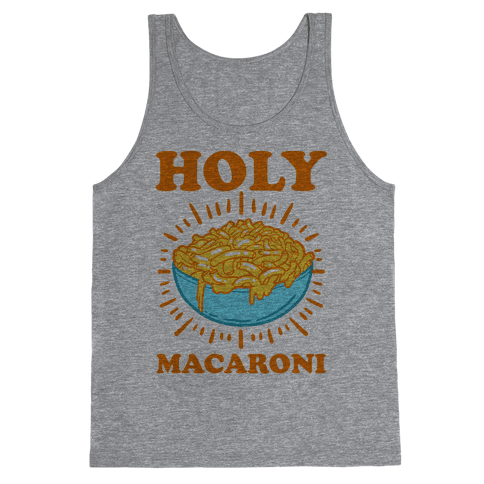 Holy Macaroni Tank Top
