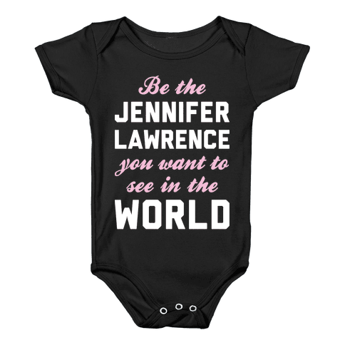 Be The Jennifer Lawrence Baby Onesy