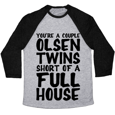 A Couple Olsen Twins Short Baseball Tee