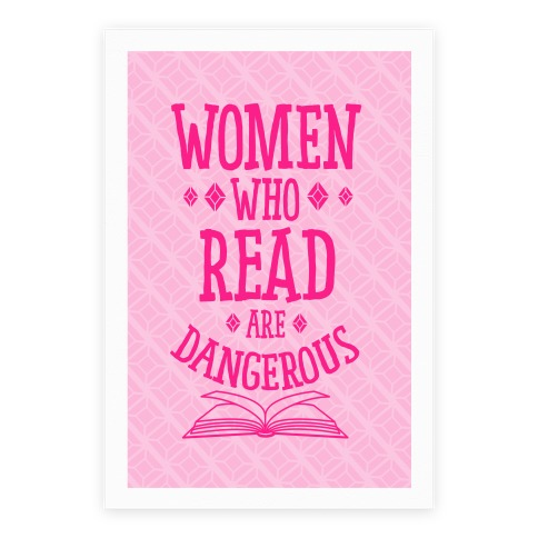 Women Who Read Are Dangerous Poster