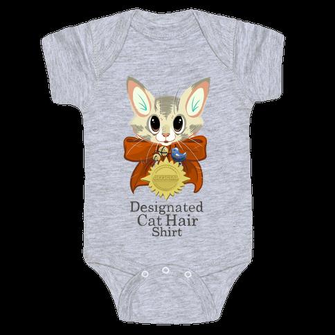 My Designated Cat Hair Shirt Baby Onesy