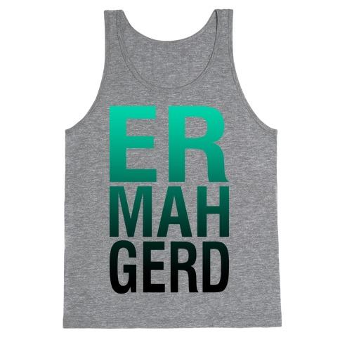 Er Mah Gerd (Tank) Tank Top
