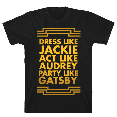 Party Like Gatsby Mens T-Shirt
