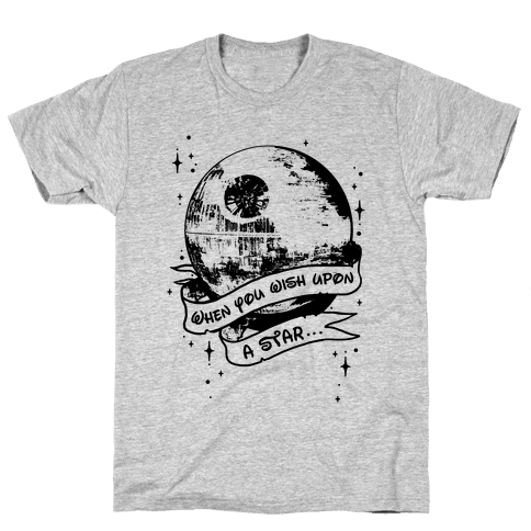 When You Wish Upon A Death Star Mens T-Shirt