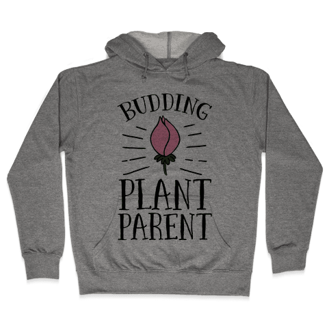 Budding Plant Parent Hooded Sweatshirt
